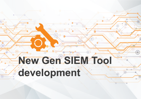 New Gen SIEM Tool development